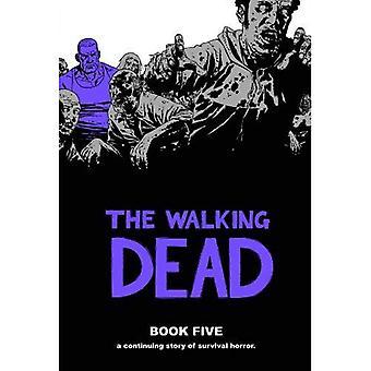 Den Walking Dead bog 5