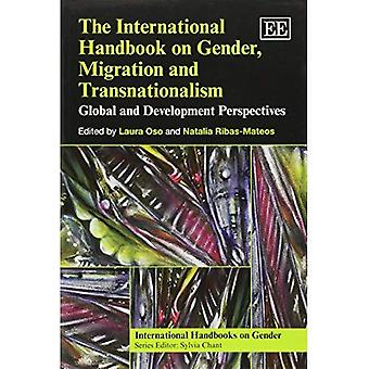 L'International Handbook on Gender, migrazione e transnazionalismo: globale e prospettive di sviluppo (International...