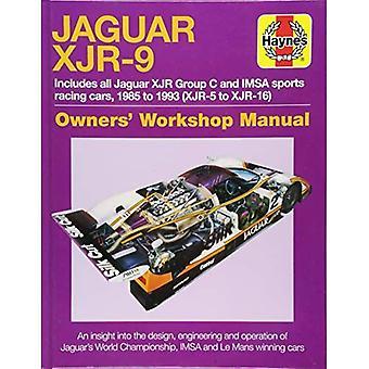 Jaguar XJR-9 Owners Workshop Manual: 1985 to 1992