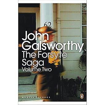 The Forsyte Saga: Volume II (Two) - The White Monkey/ The Silver Spoon/ Swan Song:  White Monkey ,  Silver Spoon ,  Swan Song  v. 2