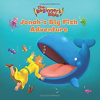 The Beginner's Bible Jonah's Big Fish Adventure (The Beginner's Bible) [Board book]