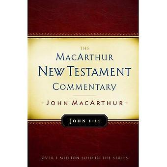 John 1-11 (MacArthur Nya testamentets kommentar)