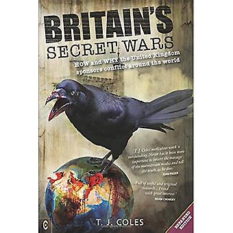 Britain's Secret Wars: How and why the United Kingdom� sponsors conflict around the world