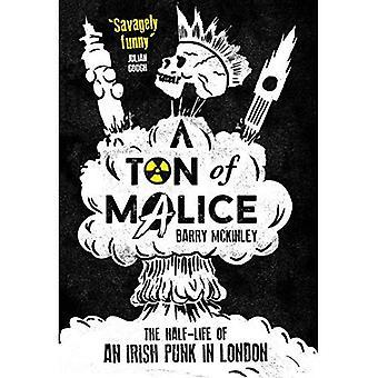 A Ton of Malice: The Half-Life of an Irish Punk� in London