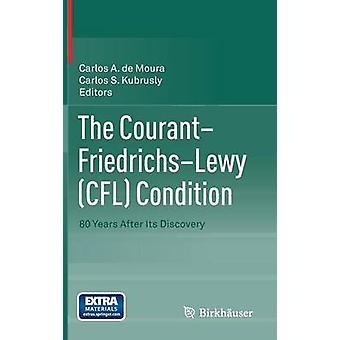Le Courant Friedrichs Lewy Cfl Condition 80 ans après sa découverte par Kubrusly & Carlos S.