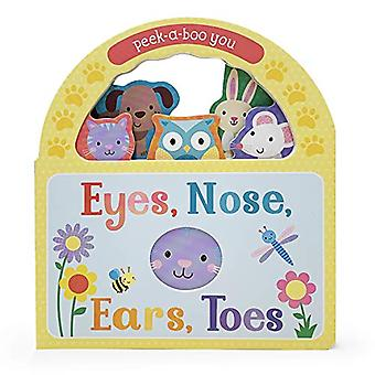 Eyes, Nose, Ears, Toes: Peek-A-Boo You [Board book]