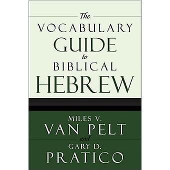 VOCABULÁRIO GDE para BIB HEB por VAN PELT PRETICO