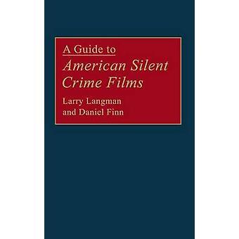 Eine Anleitung zum stillen US-amerikanischer Filme von Langman & Larry