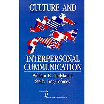 Culture and Interpersonal Communication by Gudykunst & William B.