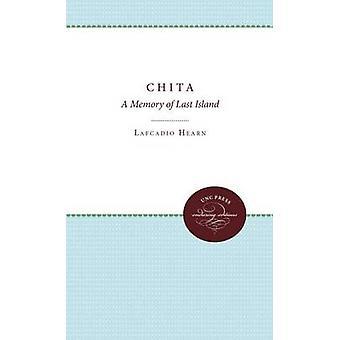 Chita ett minne av sista ön av Hearn & Lafcadio