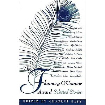 The Flannery OConnor Award by East & Charles