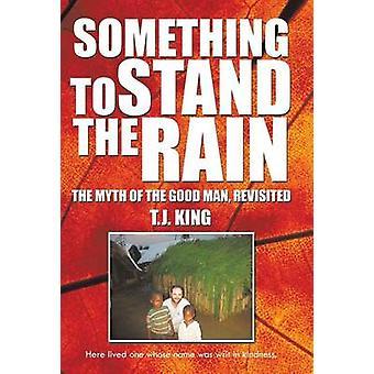 Algo para la lluvia el mito del hombre bueno revisitado por rey pH. D. y T. J.