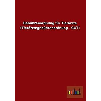Gebuhrenordnung Fur Tierarzte Tierarztegebuhrenordnung  Got by Ohne Autor
