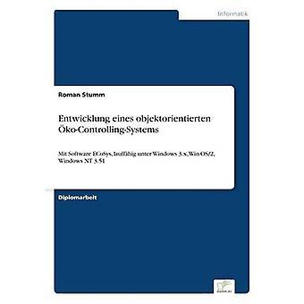 Entwicklung eines objektorientierten koControllingSystems av Stumm & Roman