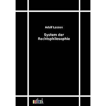 System der Rechtsphilosophie by Lasson & Adolf
