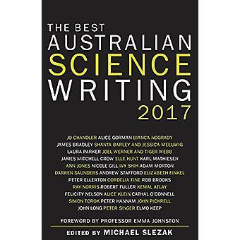 The Best Australian Science Writing 2017 by Michael Slezak - 97817422