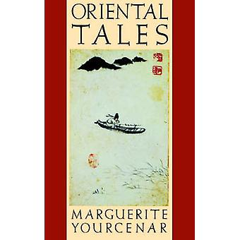 Oriental Tales by Marguerite Yourcenar - 9780374519971 Book