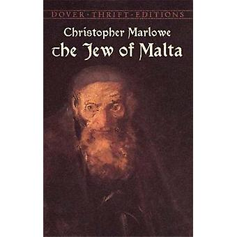The Jew of Malta by Christopher Marlowe - 9780486431840 Book