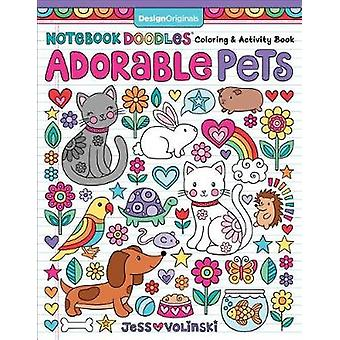 Notebook Doodles Adorable Pets - Coloring & Activity Book by Jess Voli