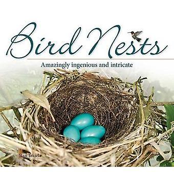 Bird Nests - Amazingly Ingenious and Intricate by Stan Tekiela - 97815