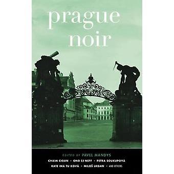 Prague Noir by Pavel Mandys - 9781617755293 Book