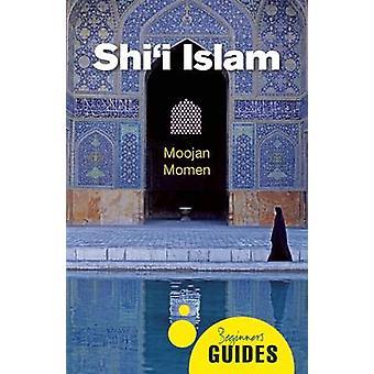 Shi'i Islam-Guide du débutant-9781780747873 livre