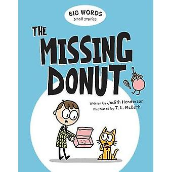 The Missing Donut - Big World Small Stories by The Missing Donut - Big