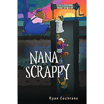 Nana Scrappy by Nana Scrappy - 9781788300568 Book
