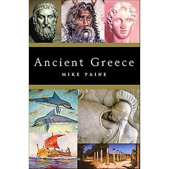 Ancient Greece by Mike Paine - 9781842432457 Book