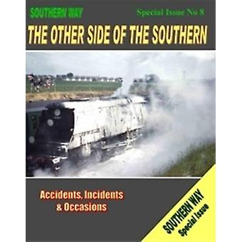 Southern Way - Special Issue No.8 - The Other Side of the Southern - Spe