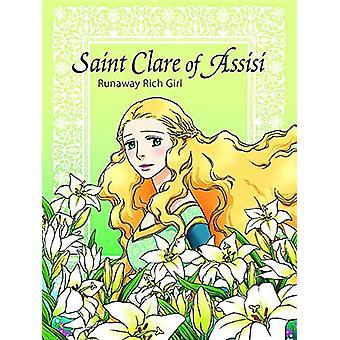 Saint Clare of Assisi - Runaway Rich Girl by Kim Hee-Ju - Kim Hee-Ju -
