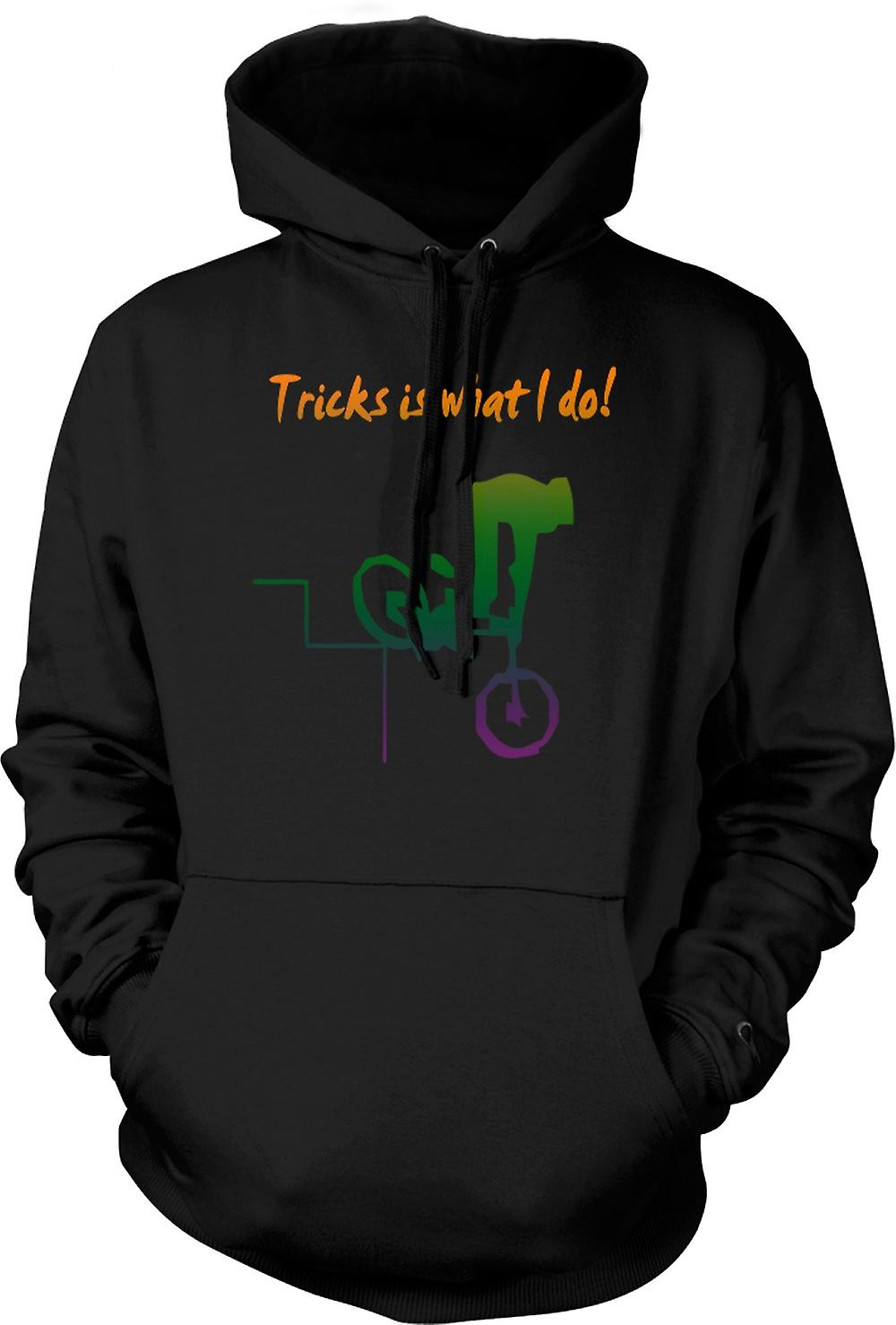Mens Hoodie - Tricks Is What I Do - BMX Freestyle