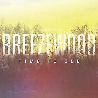 Breezewood - Time to See [CD] USA import