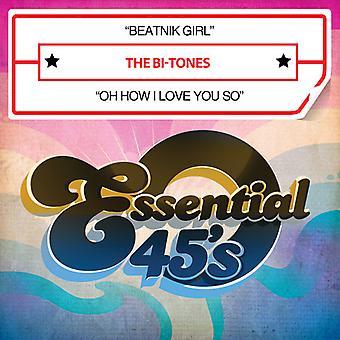 Bi-Tones - Beatnik Girl / Oh How I Love You So USA import