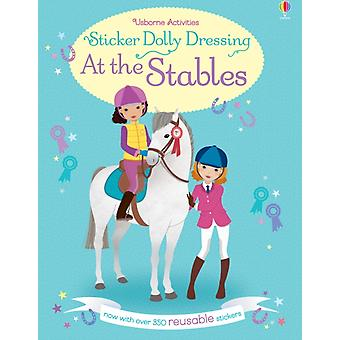 Sticker Dolly Dressing at the Stables (Paperback) by Bowman Lucy