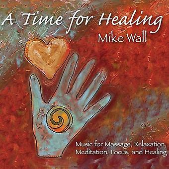 Importieren Sie Mike Wall - Zeit für Heilung [CD] USA