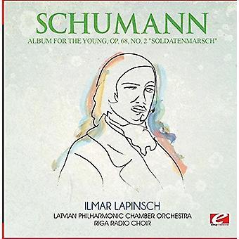 Schumann - Album for the Young Op. 68 No. 2 Soldatenmarsch [CD] USA import