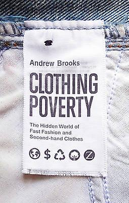 Clothing Poverty by Andrew Brooks