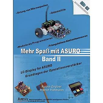 Arexx Textbook Mehr Spaß mit ASURO, Band 2 Suitable for (robot assembly kit):