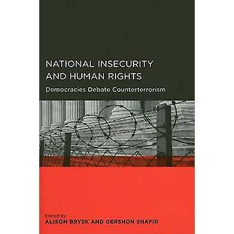 National Insecurity and Human Rights - Democracies Debate Counterterro