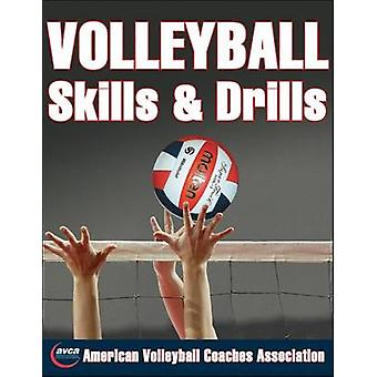 Volleyball Skills and Drills by The American Volleyball Coaches Assoc