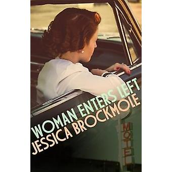 Woman Enters Left by Jessica Brockmole - 9780749021948 Book