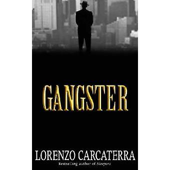 Gangster (nouvelle édition) par Lorenzo Carcaterra - livre 9780743416023