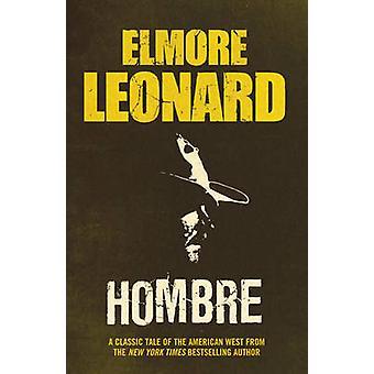 Hombre by Elmore Leonard - 9780753819111 Book