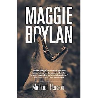 Maggie Boylan by Michael Henson - 9780804012010 Book