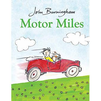 Motor Miles by John Burningham - 9780857551740 Book