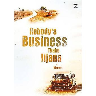 Nobody's Business by Thabo Jijana - 9781431420292 Book