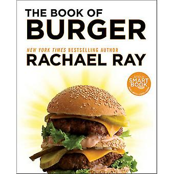 The Book of Burger by Rachael Ray - 9781451659696 Book