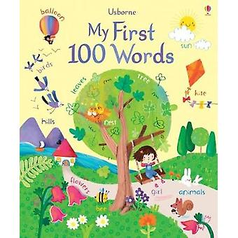 My First 100 Words by Felicity Brooks - 9781474937207 Book