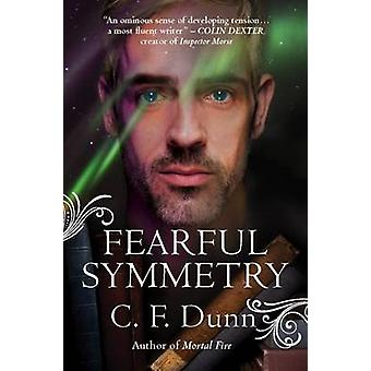 Fearful Symmetry by C. F. Dunn - 9781782641988 Book
